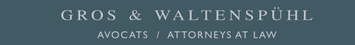 Gros & Waltenspühl Avocats/Attorney at Law
